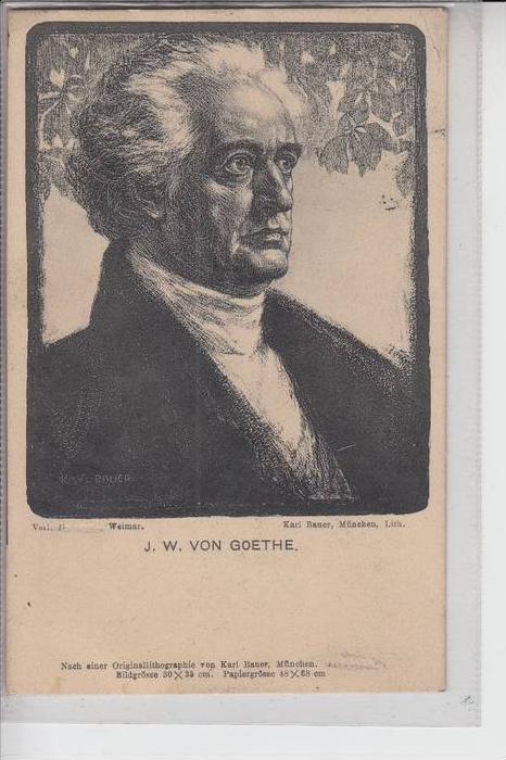 BERÜHMTE PERSONEN  - GARIBALDI, Johann Wolfgang von Goethe, Porträt, 1907, nach Lithigr. Karl Bauer-München
