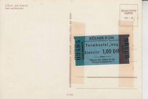 5000 KÖLN, KÖLNER DOM, Eintrittskarte Turmbesteigung 1,- DM,  rückseitig Dom-Karte