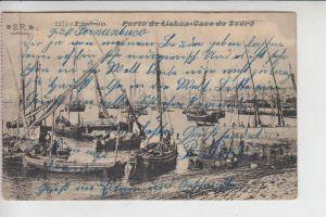 P 1100- LISBOA -Lissabon, Porto de Lisboa - Caes do Sodre, 1911