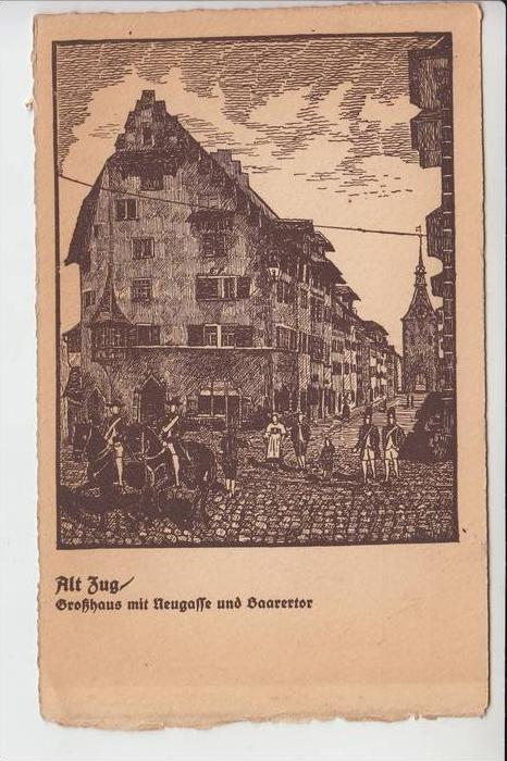 CH 6000 ZUG, Alt Zug - Großhaus mit Neugasse und Baarertor