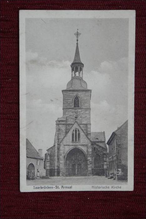 6600 SAARBRÜCKEN - SANKT ARNUAL, Historische Kirche