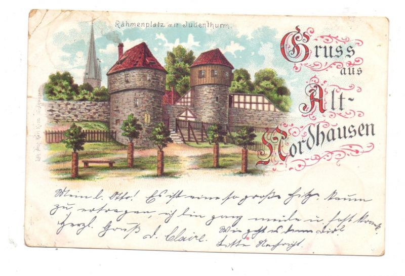 0-5500 NORDHAUSEN, Lithograhie 1898, Gruss aus Alt-Nordhausen, Eckknick