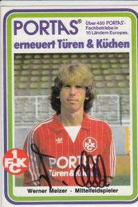 SPORT - FUSSBALL - 1. FC KAISERLAUTERN - WERNER MELZER - Autogramm