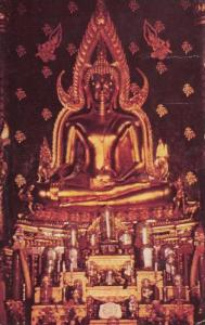THAILAND - SIAM, Pitsnuloke, Phra Buddha Chinna Rat