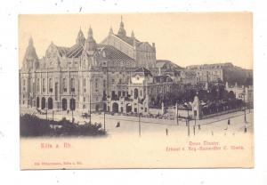 5000  KÖLN, Neues Theater, Baumeister C. Moritz, ca. 1905