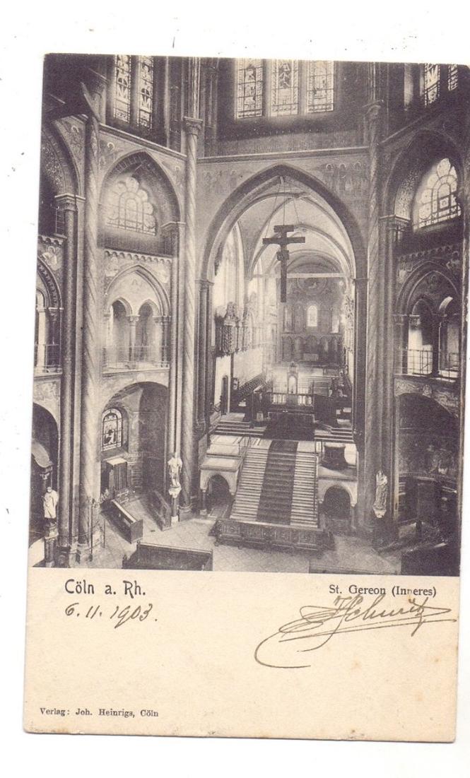 5000  KÖLN, Kirche, St. Gereon, Innenansicht, 1903 0