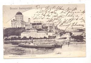 H 2500 ESZTERGOM, Kloster, Donau  Dampfer, 1904