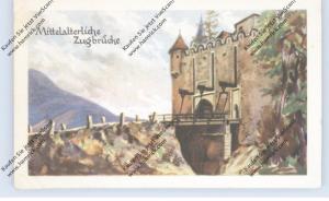 BRÜCKEN - Mittelalterliche Zugbrücke, Homann-Sammelbild