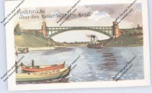 BRÜCKEN - Hochbrücke über den Kaiser-Wilhelm-Kanal, Homann-Sammelbild