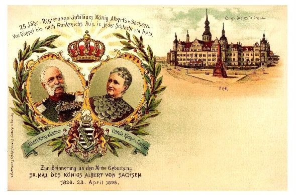 Alte Künstlerkarte Zum 25jährigen Regierungsjubiläum und 70. Geburtstag des Königs Albert von Sachsen II (Neudruck als Postkarte)
