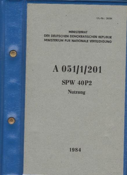 NVA DV A 051/1/201 Schützenpanzer SPW 40 P2 Nutzung