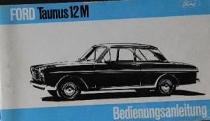 Ford Taunus 12 M Betriebsanleitung 1962