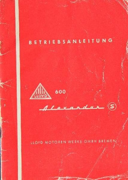 Lloyd 600 S Alexander Betriebsanleitung 1958