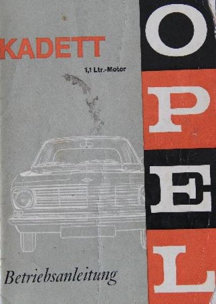 Opel Kadett 1,1 Liter Betriebsanleitung 1966
