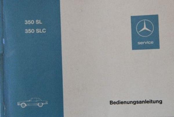 Mercedes Benz 350 SL/SLC Betriebsanleitung 1972