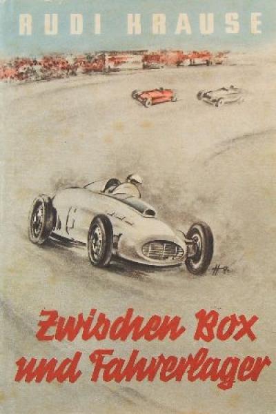 """Krause """"Zwischen Box und Fahrerlager"""" 1954"""