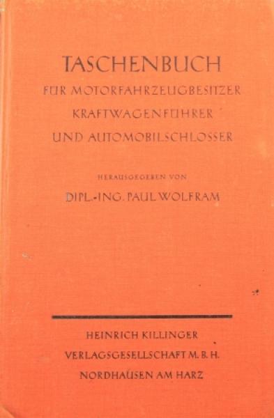 """Wolfram """"Taschenbuch für Motorfahrzeugbesitzter"""" Fahrzeugtechnik 1928"""