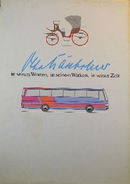 """Kässbohrer """"In seinen Worten, in seinem Wirken, in seiner Zeit"""" Omnibus-Historie 1979"""