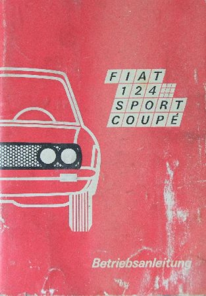 Fiat 124 Sport Coupe Betriebsanleitung 1970