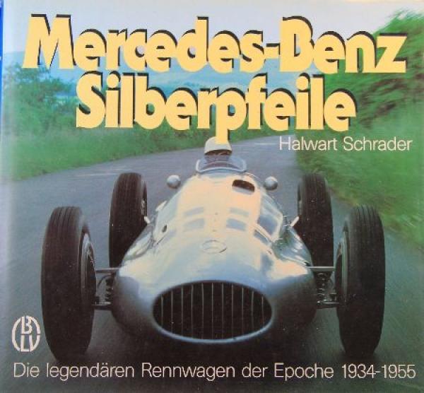 """Schrader """"Mercedes Benz Silberpfeile"""" Rennsporthistorie 1987"""