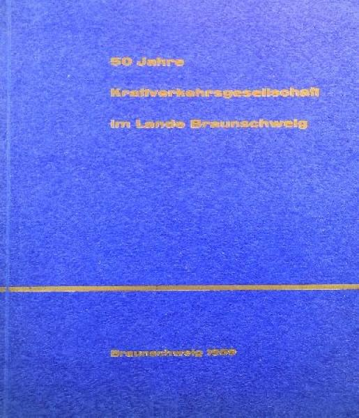 """""""50 Jahre Kraftverkehrsgesellschaft Braunschweig"""" Verkehrs-Historie 1959"""