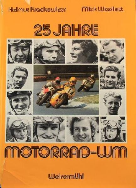 """Krackowizer """"25 Jahre Motorrad WM"""" Motorradsport-Historie 1975"""