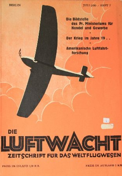 """""""Die Luftwacht"""" Zeitschrift für das Weltflugwesen 1930"""