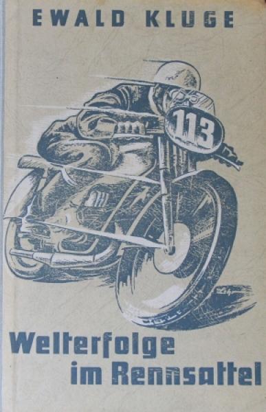 """Kluge """"Welterfolge im Rennsattel"""" Rennfahrer-Biographie mit Widmung 1953"""