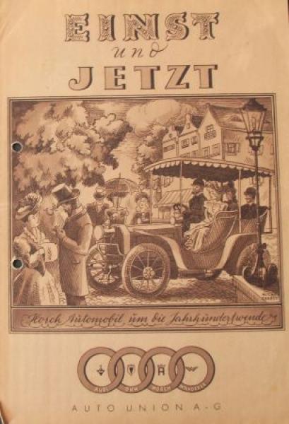 """Auto-Union """"Einst und jetzt"""" 1933 Automobilprospekt"""