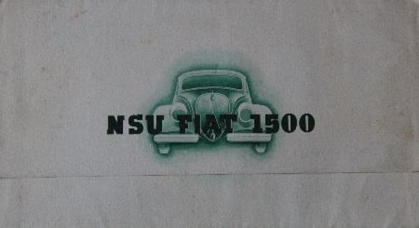 Fiat NSU Model 1500 Automobilprospekt 1938