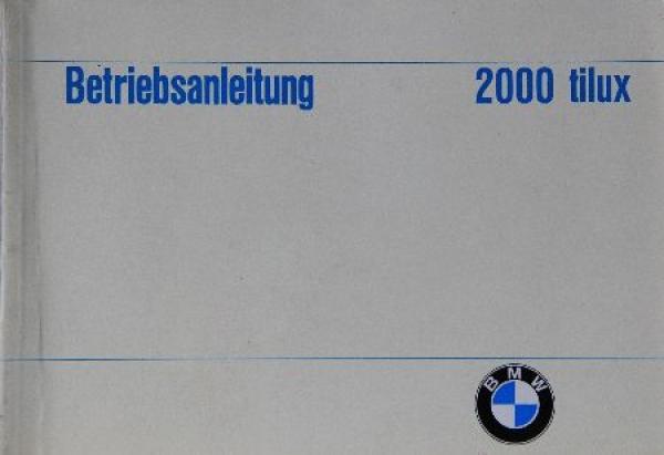 BMW 2000 tilux Betriebsanleitung 1968