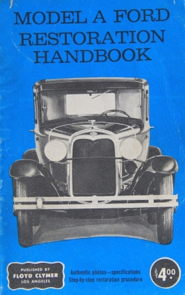 """Ford """"Model A Restoration Handbook"""" 1930"""
