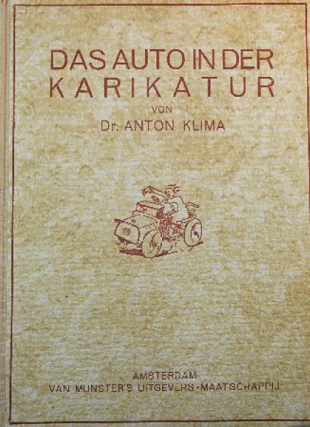 """Klima """"Das Auto in der Karikatur"""" 1928"""