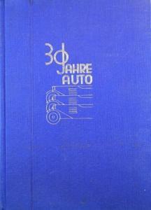 """Isbert """"30 Jahre Auto"""" Unternehmer-Biographie 1929"""