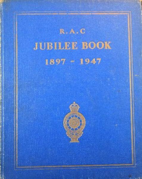 """R.A.C. Jubileebook 1897-1947"" Automobilclub-Festschrift 1947"