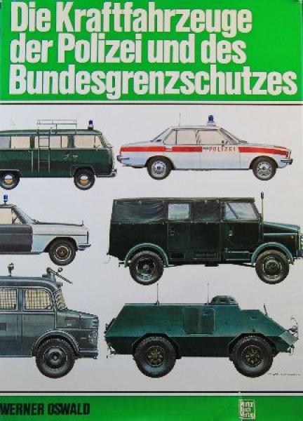 """Oswald """"Die Kraftfahrzeuge der Polizei"""" Typenbuch 1974"""