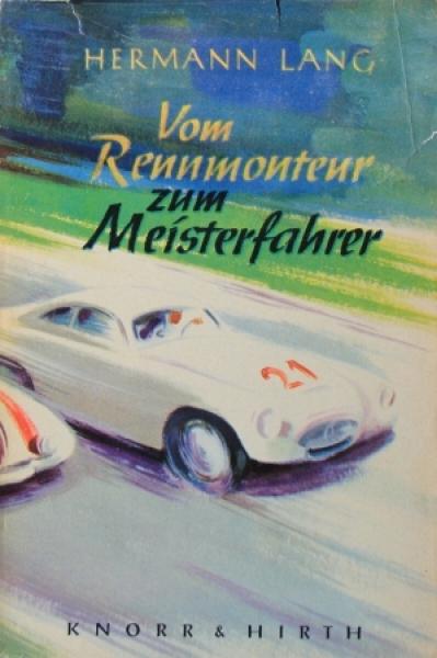"""Lang """"Vom Rennmonteur zum Meisterfahrer"""" Rennfahrerbiographie 1952"""