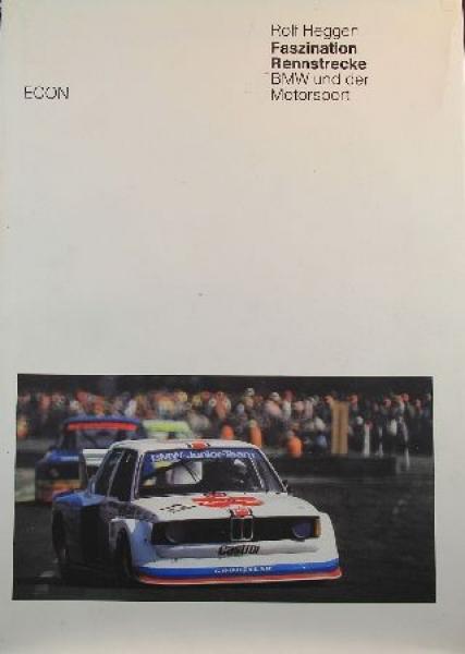"""Heggen """"Faszination Rennstrecke"""" BMW-Motorsport 1983"""