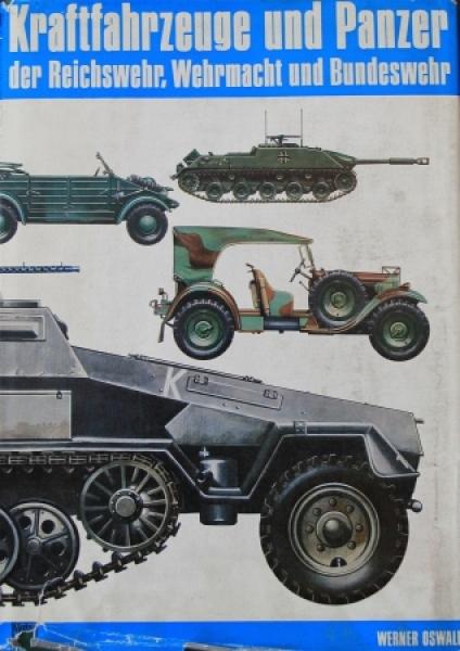 """Oswald """"Kraftfahrzeuge der Reichswehr und Wehrmacht"""" 1977"""
