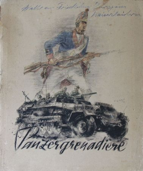 """Gotschke """"Panzergrenadiere"""" Militär-Historie 1942"""