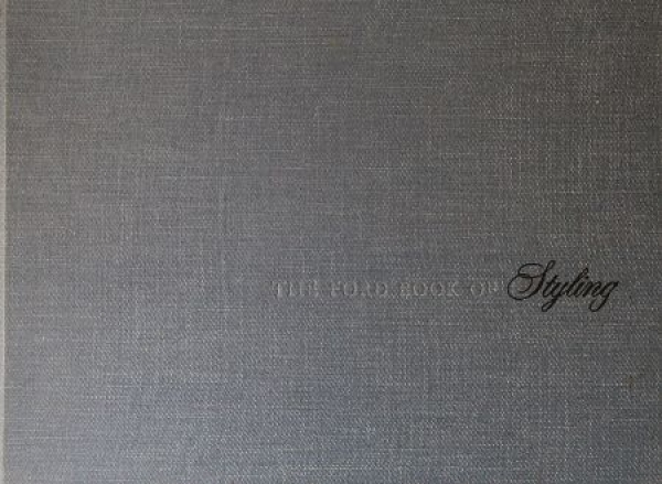 """Ford """"The Ford Book of Styling"""" Firmen-Historie 1963"""