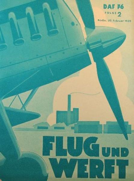 """""""Flug und Werft"""" Luftfahrt-Zeitschrift 1939"""