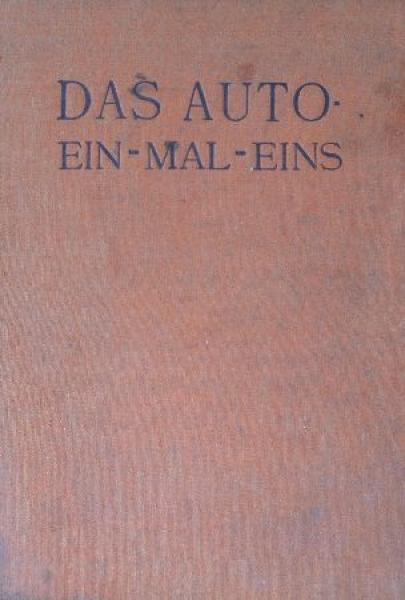 """Schumann """"Das Auto 1x1"""" Automobiltechnik 1927"""