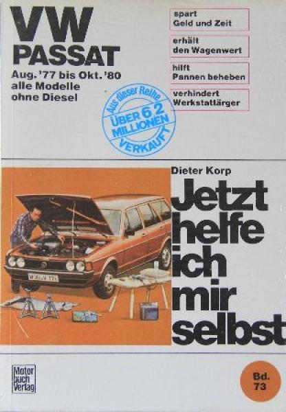 """Korp """"Volkswagen Passat - Jetzt helfe ich mir selbst"""" Reparaturhandbuch 1977"""