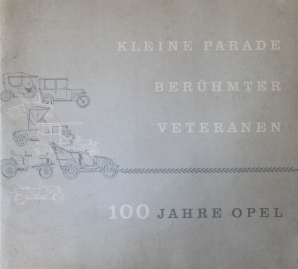 "Opel ""Kleine Parade berühmter Veteranen - 100 Jahre Opel"" 1962 Automobilprospekt"
