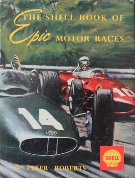 "Roberts ""The Shell Book of Epic Motor Races"" Motorsport 1964"