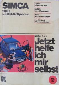 "Korp ""Simca 1100 - Jetzt helfe ich mir selbst"" Reparaturhandbuch 1971"
