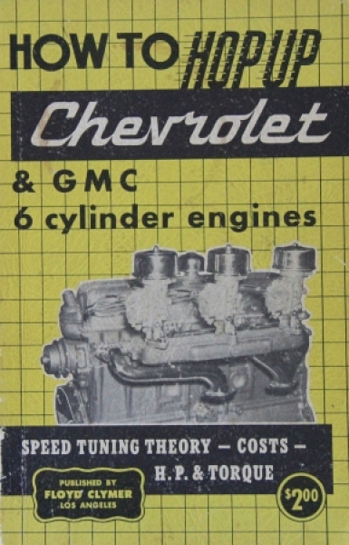 """Clymer """"How to hop up Chevrolet 6 cylinder engines"""" Handbuch 1951"""