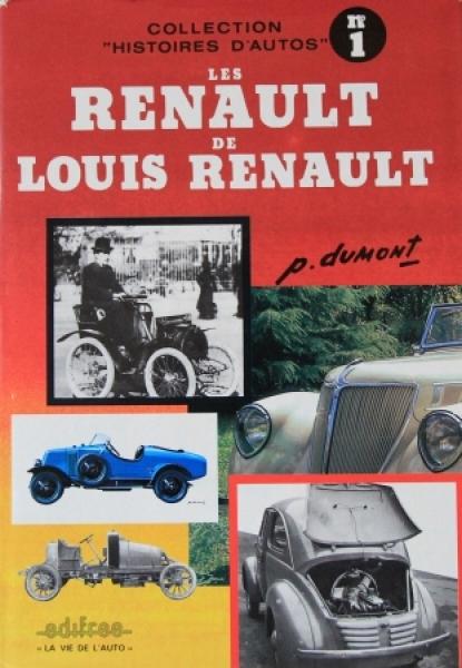 """Dumont """"Les Renault de Louis Renault"""" Renault-Historie 1982"""