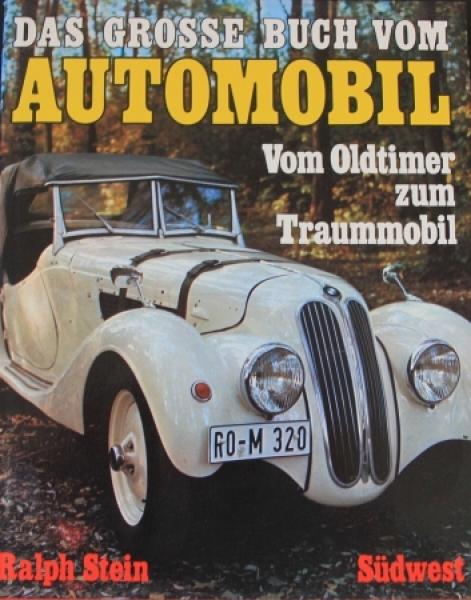 """Stein """"Das grosse Buch vom Automobil"""" Fahrzeughistorie 1974"""